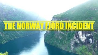 The Norway Fjord Incident