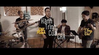 Hành Trình Của Cha (Pascha)   Dật Hanh x Tổng Đài   Music Video Official