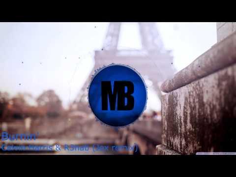 Bounce   Calvin Harris & R3hab - Burnin' (Jex remix)