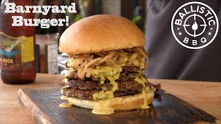 Barnyard Burger Recipe With Moonshine Sauce! Smashburger!