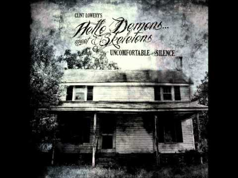 Clint Lowery's Hello Demons Meet Skeletons - Know My Name