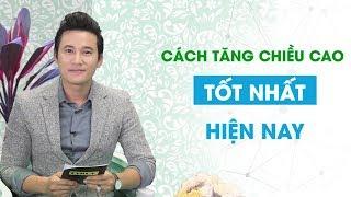 Cách tăng chiều cao tốt nhất hiện nay - Bs. Nguyễn Thị Ngọc Hương