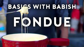 Cheese Fondue | Basics with Babish