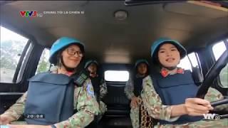 Chương trình Chúng tôi là Chiến sỹ về lực lượng gìn giữ hòa bình Việt Nam