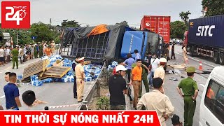 Tin Thời Sự Nóng Nhất Hôm Nay | Tin Tức Việt Nam 24h Mới Nhất Hôm Nay | TIN TỨC 24H TV