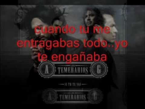 Los Temerarios- Te Hice Mal (letra)