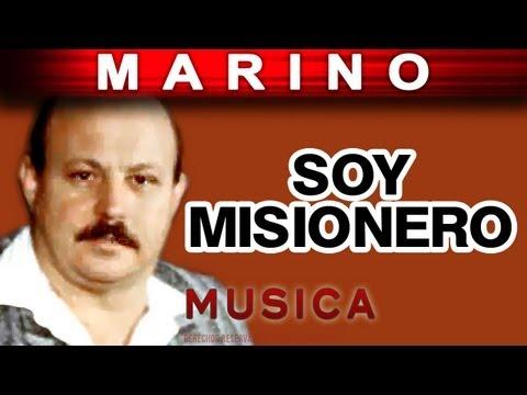 Marino - Soy Misionero (musica)