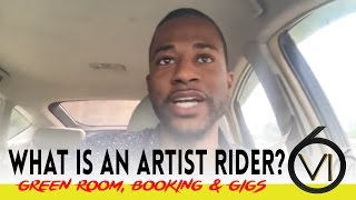 Ep. 30 - What is a Rider? Music Artist Rider, Green Room, Booking & Gigs
