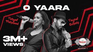 O YAARA – Faysal Qureshi – Faryal Mehmood (Kashmir Beats) Video HD
