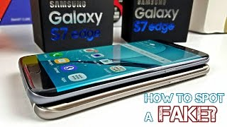 Fake/Clone Galaxy S7 Edge - How To Spot One Right Away - Be Careful!