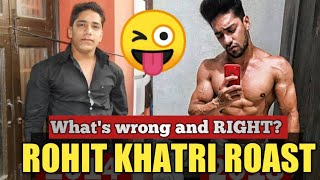 ROHIT KHATRI - Decoded - The Bro-science Young man