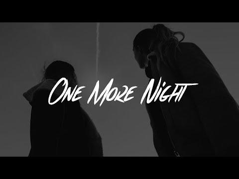 Saint Raymond - One More Night (Lyrics)