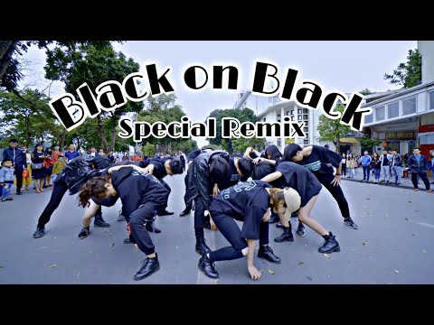 [SPECIAL REMIX] [KPOP IN PUBLIC] Beyonce/NCT - Yonce/Black On Black Dance Cover By JT From VietNam