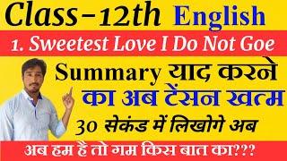 "Sweetest Love I Do Not Goe ""Summary"" with hindi explanation|| 12th Class English Summary By Monu Sir"