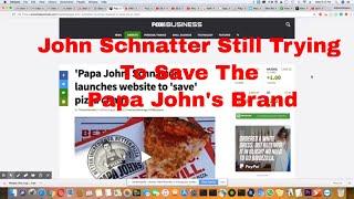 John Schnatter Just Won't Go Away