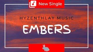Hyzenthlay Music - Embers