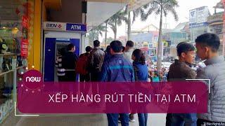 Trả lương tiền mặt, chấm dứt cảnh xếp hàng trước ATM | VTC Now