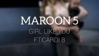 LYRICS-MAROON 5 (girl like you ft.Cardi b)