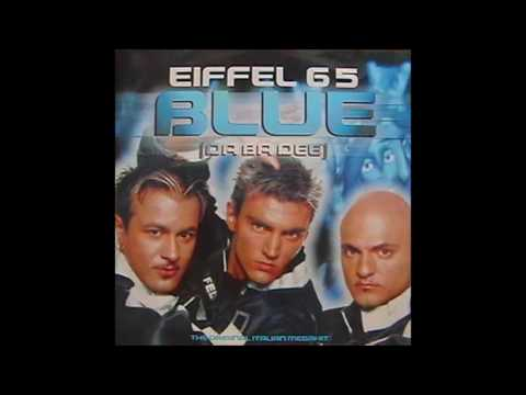 Eiffel 65 - BLUE (Mr. Mitch Peace Edit)