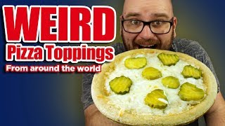 5 Weird Pizza Toppings People Actually EAT!