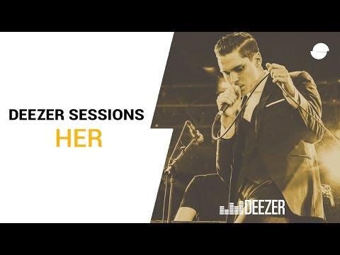 Her - Deezer Session