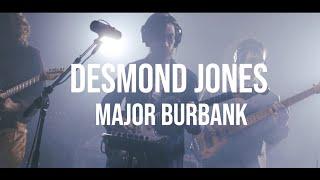 Desmond Jones // Major Burbank // LIVE at Plymouth Rock Recording Co.