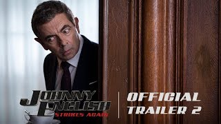 Johnny English Strikes Again - Official Trailer #2 [HD] - In Theaters October 26