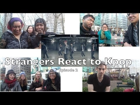 Strangers React to Kpop Episode 2 (임의의 사람들이 반응 인기가요)   Season 1