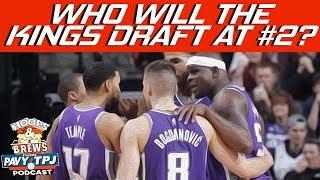 Who Will Kings Draft ?   Hoops N Brews