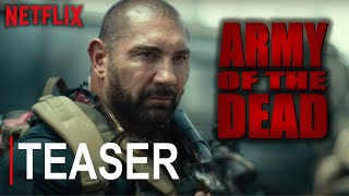 Army Of The Dead   Teaser   Netflix