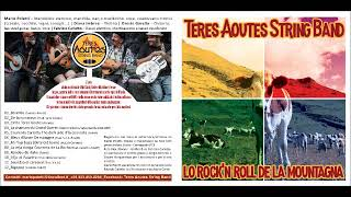 Teres Aoutes String Band - Bourrèe