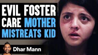 Evil Foster Care Mother Mistreats Kid, Lives To Regret It | Dhar Mann