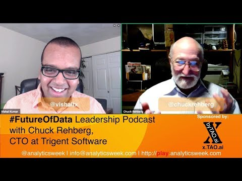 @ChuckRehberg / @TrigentSoftware on Translating Technology to Solve Business Problems #FutureOfData #Podcast