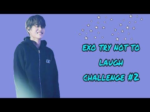 EXO TRY NOT TO LAUGH CHALLENGE #2