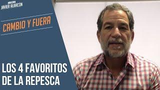 Los 4 favoritos de la REPESCA | Javier Alarcón | Cambio y Fuera