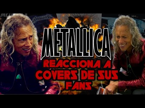 Metallica reacciona a covers de sus Fans ♛
