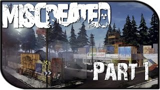 Miscreated Gameplay Part 1 - First Impressions + The Town! (Pre-Alpha Gameplay)