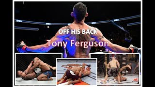Off his back - Tony Ferguson MMA highlights