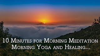 10 Minutes Music for Morning Meditation, Morning Yoga with Ocean sound