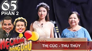 The mother told daughter-in-law to abstain from copulation for 4 months|Thi Cuc-Thu Thuy|MCND #65