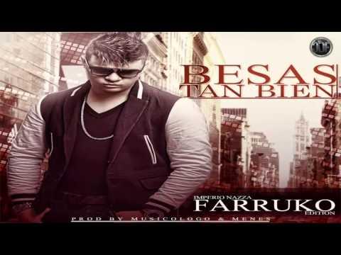 Besas Tan Bien - Farruko (Original) ★REGGAETON 2012★