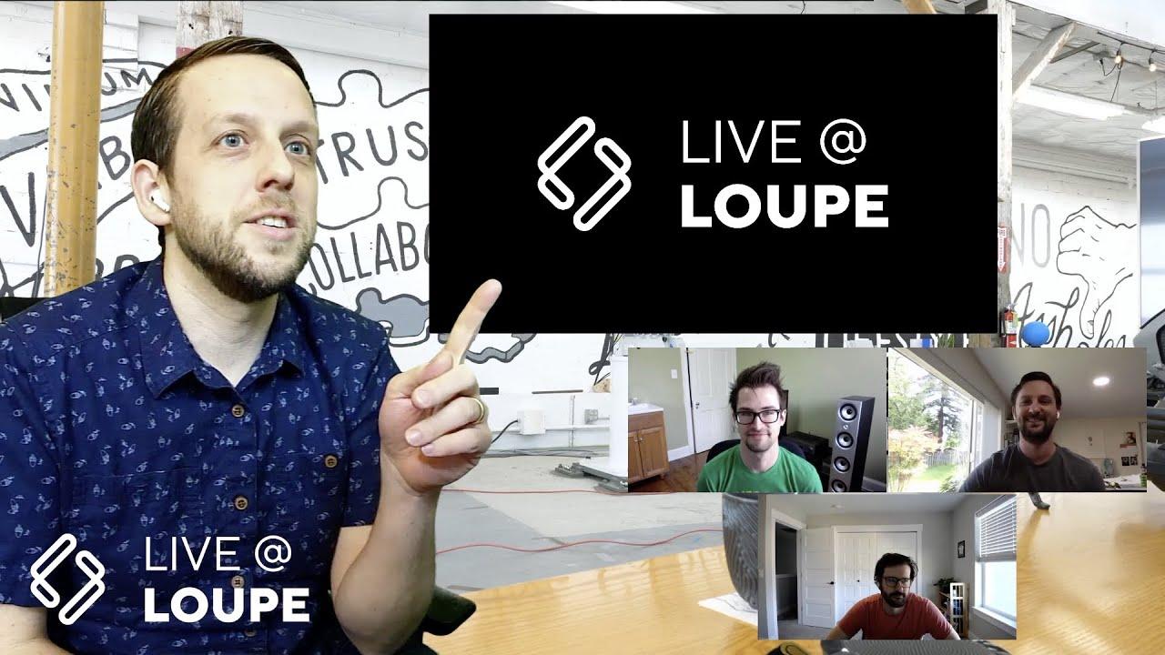 Live at Loupe S2E4