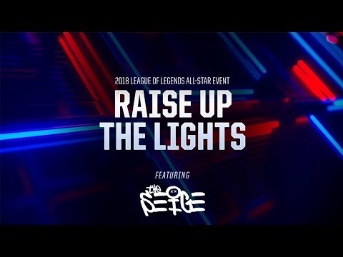 Raise Up The Lights (ft. The Seige) [OFFICIAL AUDIO] | All-Star 2018 - League of Legends