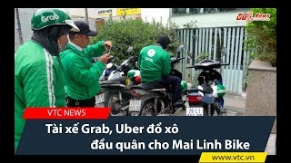 Tài xế Grab, Uber đổ xô đầu quân cho Mai Linh Bike