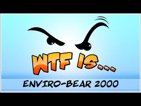Baixar ► WTF Is... - Enviro-Bear 2000 ? (WTF-a-thon Game 7)
