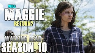 The Walking Dead - Maggie to Return Next Season!