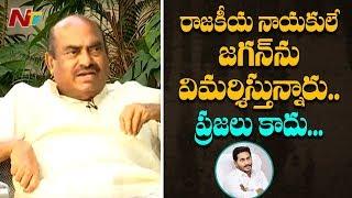 Only politicians criticising CM Jagan but not common man: ..