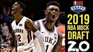 2019 NBA Mock Draft 2.0: Zion Williamson | Ja Morant | R.J. Barrett