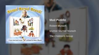 Robert Munsch - Mud Puddle