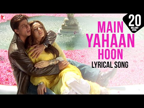 Lyrical: Main Yahaan Hoon - Full Song with Lyrics - Veer ...